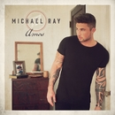 Her World Or Mine/Michael Ray