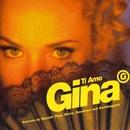 Ti Amo (Remixes)/Gina G