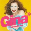 I Belong to You (Remixes)/Gina G