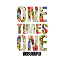 ONE TIMES ONE/コブクロ
