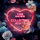 Collecting Hearts/The Uniøn