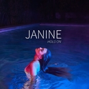 Hold On/Janine