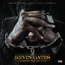 Chained To The City/Kevin Gates