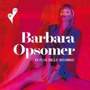 Ta plus belle insomnie/Barbara Opsomer
