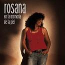 En la memoria de la piel (Deluxe Version)/Rosana