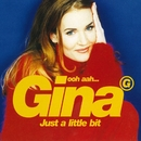 Ooh Aah...Just a Little Bit (Eurovision Version)/Gina G
