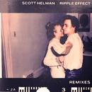 Ripple Effect (Remixes) - EP/Scott Helman
