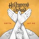 Gotta Let Go/Hollywood Undead