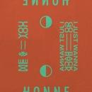 Me & You ◑/HONNE