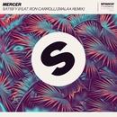 Satisfy (feat. Ron Carroll) [Malaa Remix]/Mercer