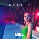 Défilé/Mel