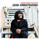 Loving What You Hate (Edit)/Joan Armatrading