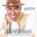 Jehovah (feat. Imani Milele Children's Choir)/JAVEN