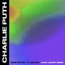 Done For Me (feat. Kehlani) [Loud Luxury Remix]/Charlie Puth