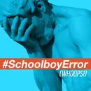 Schoolboy Error (Whoops!) [feat. Bayku]/Neil Thomas