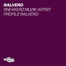 Sneakerz MUZIK Artist Profile: Ralvero/Ralvero