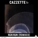 Run Run (feat. Morgan Bosman) [Remixes]/Cazzette