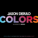 Colors (Wideboys Remix)/Jason Derulo