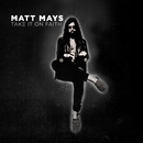 Take It On Faith/Matt Mays