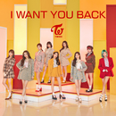 I WANT YOU BACK/TWICE