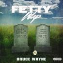 Bruce Wayne/Fetty Wap