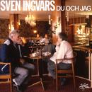 Du och jag/Sven-Ingvars