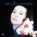 True Devotion/Tracy Huang