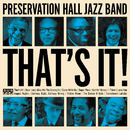 That's It!/Preservation Hall Jazz Band
