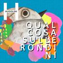 Qualcosa Sulle Rondini/Hugolini