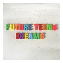 Dreams/Future Teens