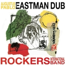 Eastman Dub/Augustus Pablo