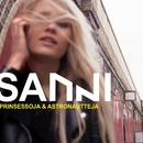 Prinsessoja & astronautteja/SANNI