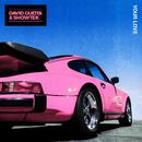 Your Love/David Guetta & Showtek