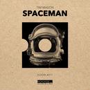 Spaceman/Tim Mason