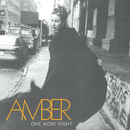 One More Night/Amber