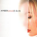 Sexual (Li Da Di)/Amber