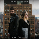 Famous (feat. Simon Ward of The Strumbellas) [Acoustic]/Serena Ryder