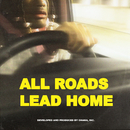 All Roads Lead Home/Ohana Bam