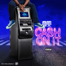 Cash On It/O.T. Genasis
