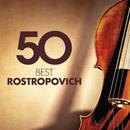 50 Best Rostropovich/Mstislav Rostropovich