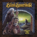 Follow the Blind (Remastered 2017)/Blind Guardian