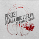Déjala Que Vuelva (feat. Manuel Turizo) [MC WM Remix]/Piso 21