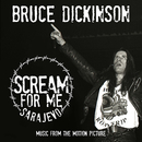 Scream for Me Sarajevo (Music from the Motion Picture)/Bruce Dickinson