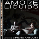Amore liquido (Original Soundtrack)/Piero Antolini