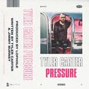 Pressure/Tyler Carter