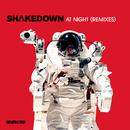 At Night (Remixes)/Shakedown