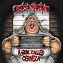 A Girl Called Cerveza (Bonus Version)/Tankard