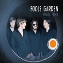 High Time/Fools Garden