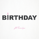 Birthday/All Time Low