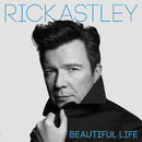 Beautiful Life/Rick Astley